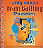img - for The Big Book of Brain Baffling Puzzles by Olivia Carlton (2002-12-12) book / textbook / text book