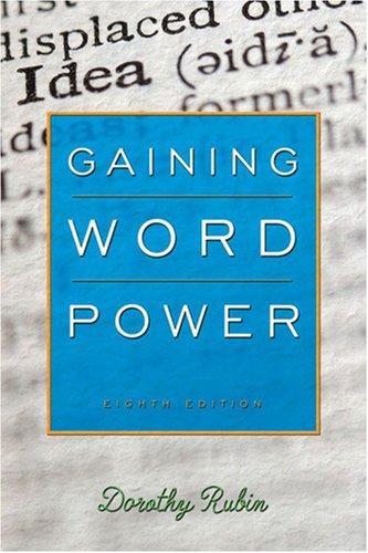 Gaining Word Power (8th Edition), by Dorothy Rubin