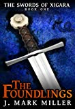 The Foundlings (The Swords of Xigara)