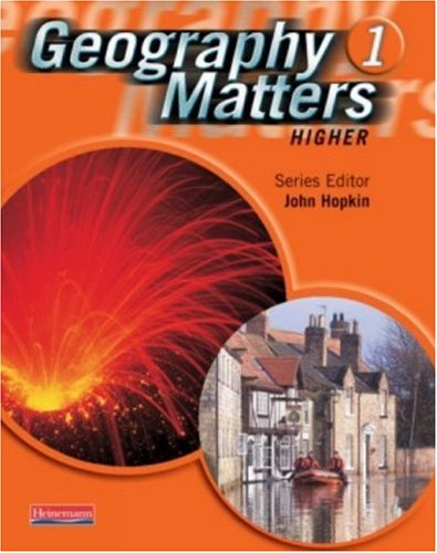 Geography Matters 1 Core Pupil Book: Higher 1