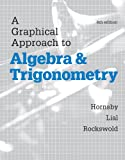 img - for A Graphical Approach to Algebra and Trigonometry (6th Edition) book / textbook / text book