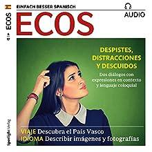 Spanisch lernen Audio - Ausrutscher, Zerstreutheiten und Versehen Hörbuch von  div. Gesprochen von:  div.