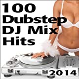 100 Dubstep DJ Mix Hits 2014 (Top 33 Brostep, Glitch Hop, Hard Night Bangin Dark Drum & Bass 60 Min Continuous DJ Mix) [Explicit]
