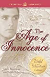 Image of The Age of Innocence: The Wild and Wanton Edition Volume 1 (Crimson Romance)