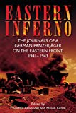 img - for Eastern Inferno: The Journals of a German Panzerjager on the Eastern Front, 1941-43 book / textbook / text book