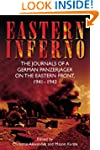 Eastern Inferno: The Journals of a Ge...