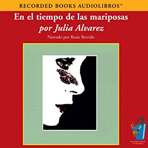 En el Tiempo de las Mariposas (Texto Completo) [In the Time of the Butterflies] Audiobook