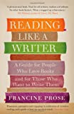 Reading Like a Writer (1908526076) by Francine Prose