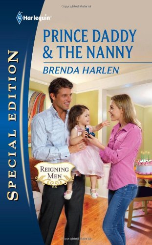 Prince Daddy & the Nanny (Harlequin Special Edition)