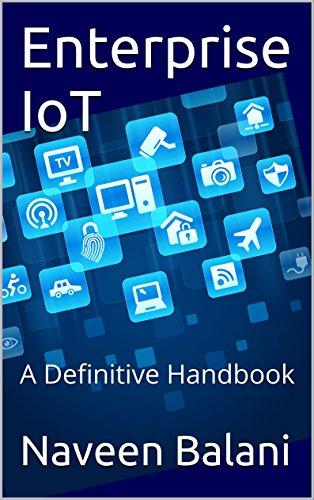 Enterprise IoT: A Definitive Handbook PDF