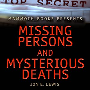 Mammoth Books Presents: Missing Persons and Mysterious Deaths Audiobook
