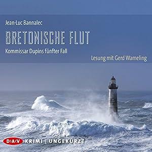 Bretonische Flut (Kommissar Dupin 5) Audiobook