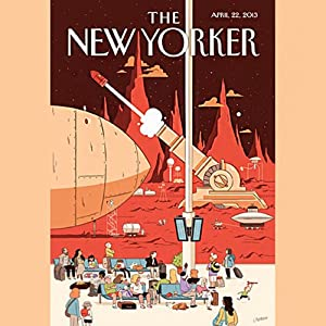The New Yorker, April 22nd 2013 (Ben McGrath, Ian Johnson, James Surowiecki) | [Ben McGrath, Ian Johnson, James Surowiecki]