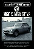 R.M. Clarke MG, MGC and MGB GT V8 Limited Edition (Brooklands Books Road Test Series)
