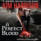 A Perfect Blood: The Hollows, Book 10 | [Kim Harrison]