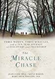 Katie Mahon Miracle Chase, The