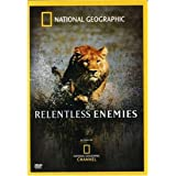 National Geographic - Relentless Enemies ~ National Geographic