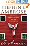 To America: Personal Reflections of a...