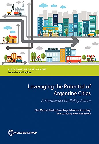 leveraging-the-potential-of-argentine-cities-a-framework-for-policy-action-directions-in-development