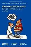 Abenteuer Zahnmedizin: Der MEDI-LEARN Studienführer