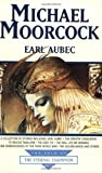 Michael Moorcock Earl Aubec (Tale of the Eternal Champion)