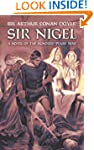 Sir Nigel: A Novel of the Hundred Yea...