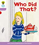 Who Did That?. Roderick Hunt, Gill Howell (Ort More Patterned Stories)