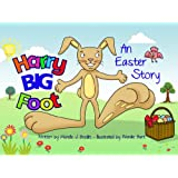 Harry Bigfoot - An Easter Story