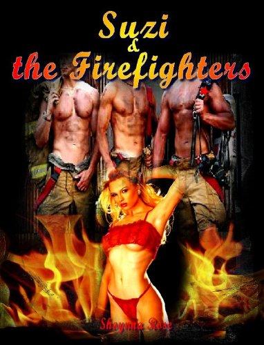 Suzi & the Firefighters (erotica / erotic / menage / romance /romantic) (English Edition)