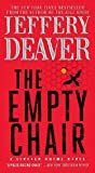 Jeffery Deaver The Empty Chair (Lincoln Rhyme)