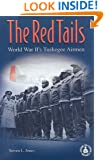 The Red Tails: World War II's Tuskegee Airmen (Cover-to-Cover Books)