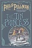 The Tin Princess (0439957435) by Pullman, Philip