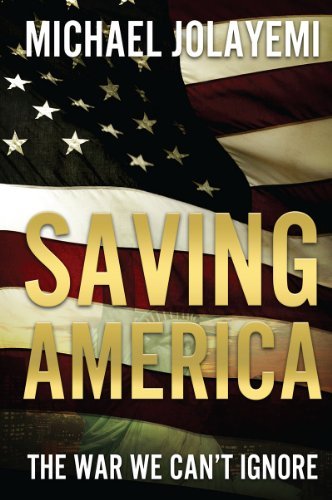 Book: Saving America by Michael Jolayemi