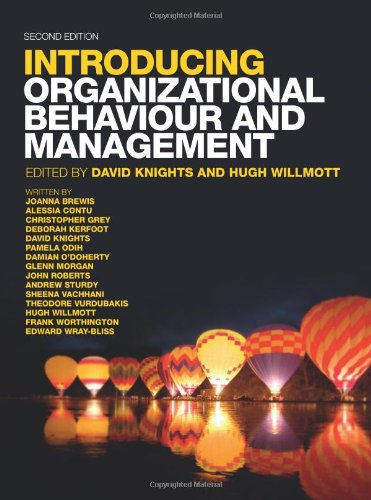 Introducing Organizational Behaviour & Management, by David Knights, Hugh Wilmott