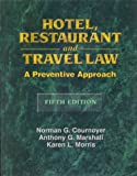 img - for Hotel, Restaurant and Travel Law by Norman Cournoyer (1998-07-29) book / textbook / text book