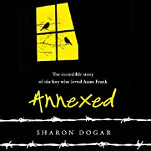 Annexed (       UNABRIDGED) by Sharon Dogar Narrated by Oliver Wyman