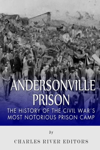 """andersonville raiders civil war essay If the question can be answered as an """"essay what affect did stopping the exchange of prisoners have on the civil war andersonville prison paper author."""