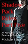 Shadow Pack Rules: Part Five: An Alph...