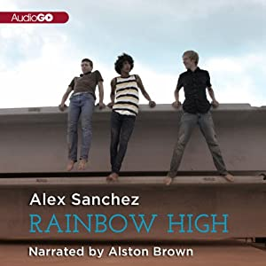 Rainbow High | [Alex Sanchez]