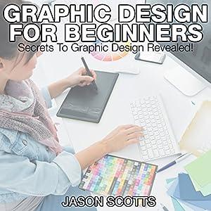 Graphics Design for Beginners Audiobook