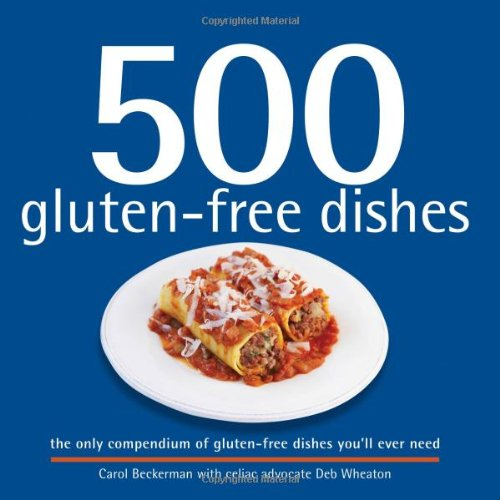 500 Gluten-Free Dishes (500 Cooking (Sellers)) (500 Series Cookbooks)