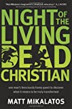 Mikalatos Matt Night of the Living Christian Dead PB