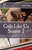 img - for Girls Like Us! Season 2 book / textbook / text book