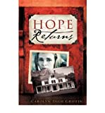 img - for [ Hope Returns [ HOPE RETURNS ] By Griffin, Carolyn Digh ( Author )Jul-10-2008 Paperback book / textbook / text book