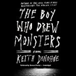 The Boy Who Drew Monsters   Keith Donohue