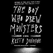 The Boy Who Drew Monsters | [Keith Donohue]
