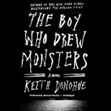 The Boy Who Drew Monsters (       UNABRIDGED) by Keith Donohue Narrated by Bronson Pinchot