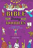 img - for Bible-Story Doodles: Favorite Scenes to Complete and Create book / textbook / text book