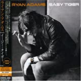 Ryan Adams Easy Tiger [Japanese Import]