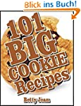 101 BIG COOKIE Recipes (English Edition)